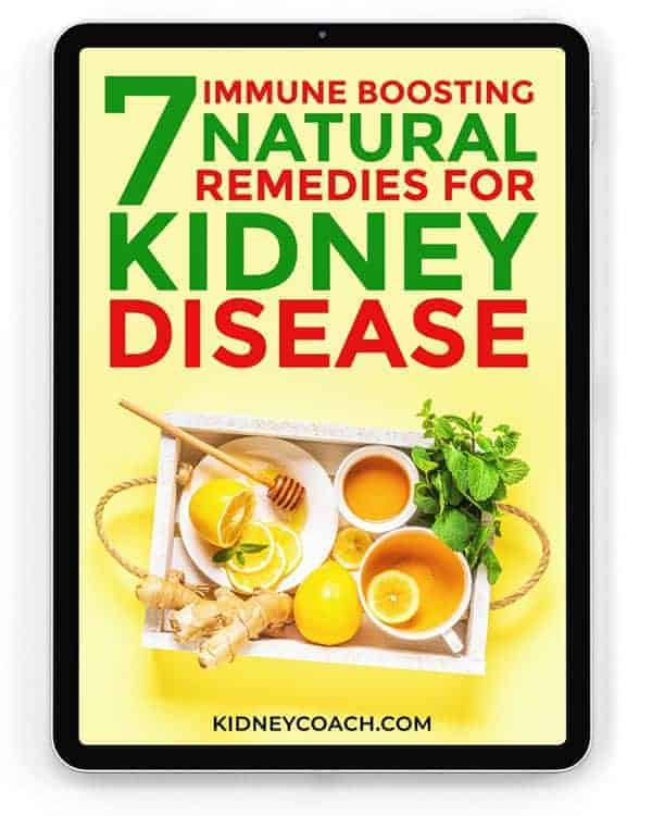 7 Immune Boosting Natural Remedies for Kidney Disease​
